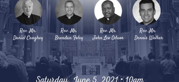 Bishop Lucia to Ordain 4 to the Priesthood June 5th